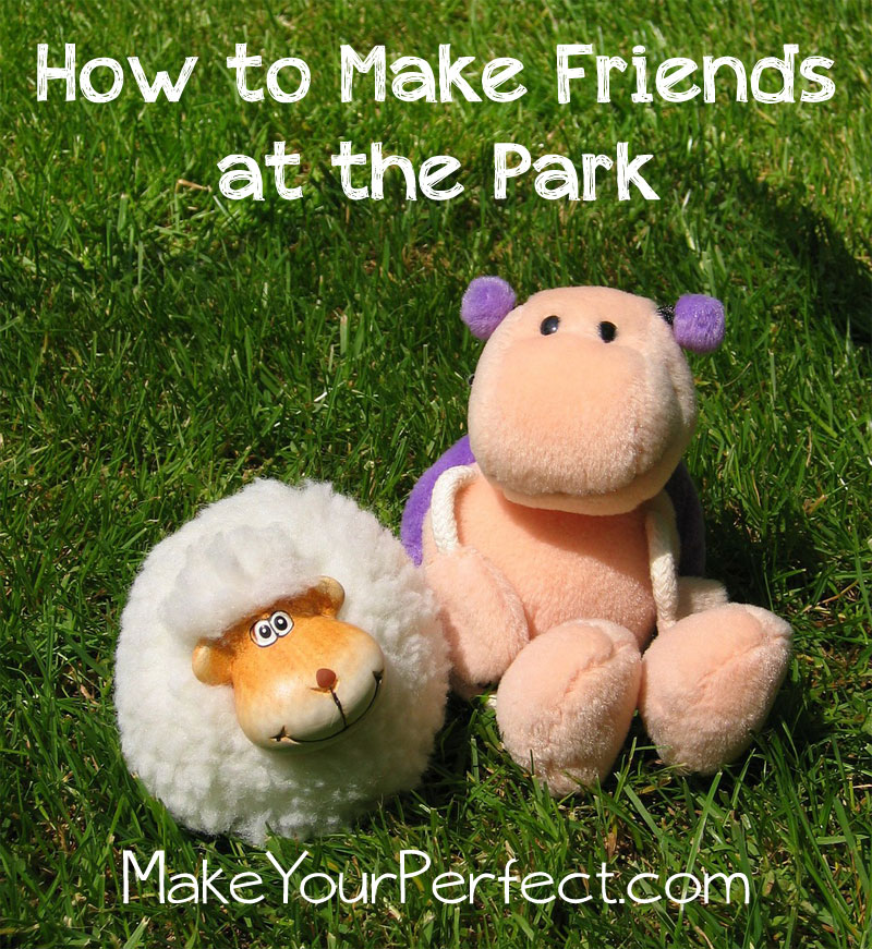 How to make friends at the park