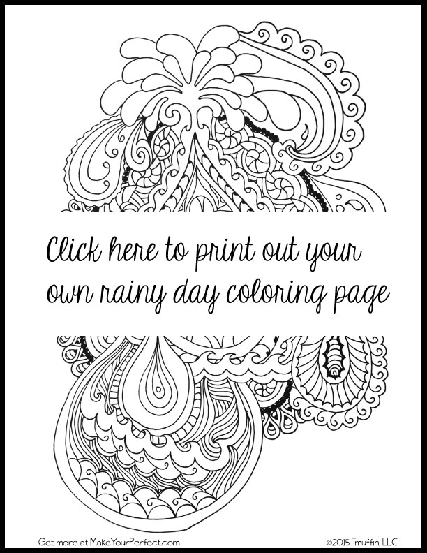 - Rainy Day FREE Adult Coloring Page - Make Your Perfect