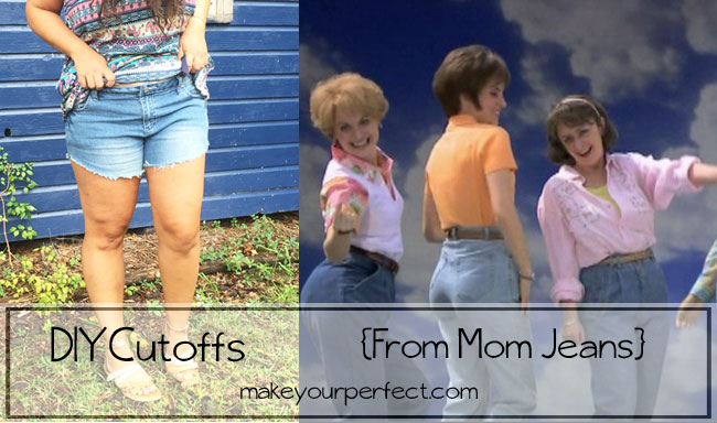 DIY Cutoffs from Mom Jeans
